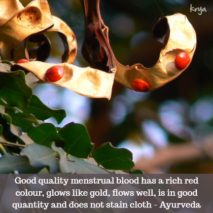 Good quality menstrual blood glows like gold and has a good red colour